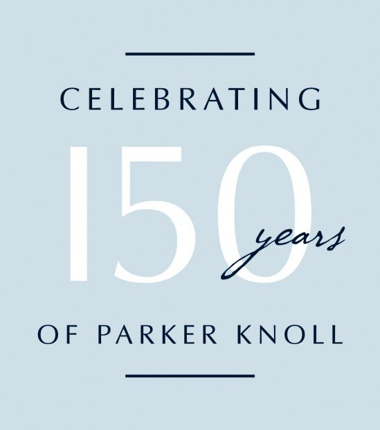 We'd just like to say -   Happy 150th Birthday to Our Friends Parker Knoll!